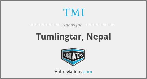 TMI - Tumlingtar, Nepal