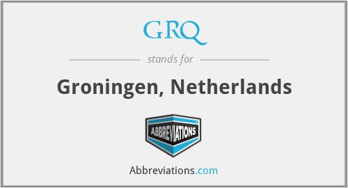 GRQ - Groningen, Netherlands