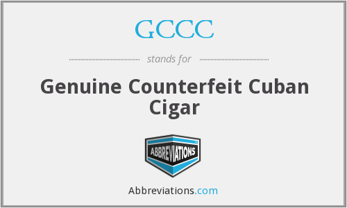 GCCC - Genuine Counterfeit Cuban Cigar