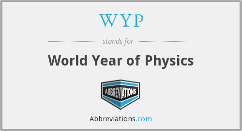WYP - World Year of Physics