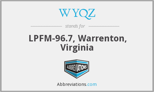 WYQZ - LPFM-96.7, Warrenton, Virginia