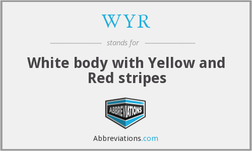 WYR - White body with Yellow and Red stripes