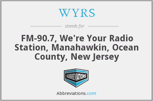 WYRS - FM-90.7, We're Your Radio Station, Manahawkin, Ocean County, New Jersey