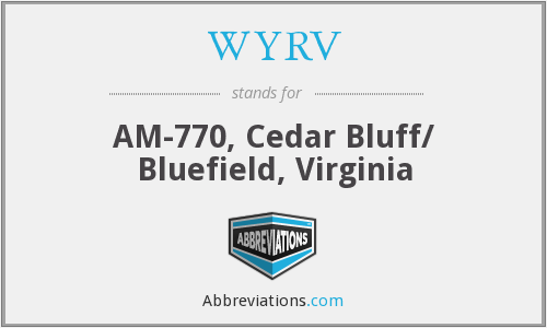 WYRV - AM-770, Cedar Bluff/ Bluefield, Virginia