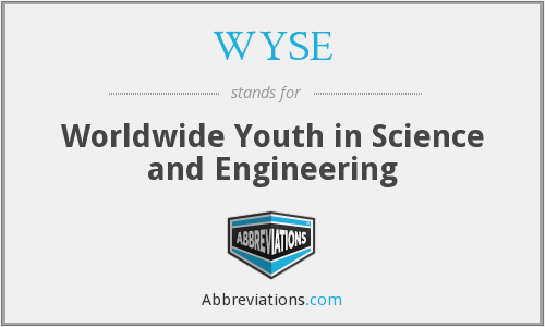 WYSE - Worldwide Youth in Science and Engineering
