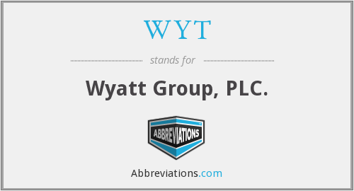 WYT - Wyatt Group, PLC.