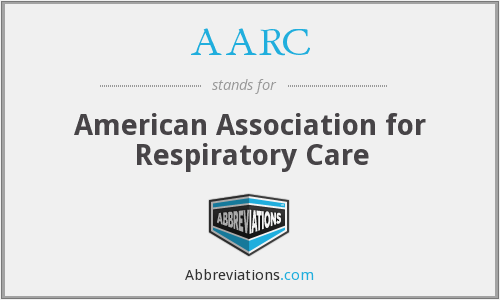 AARC - American Association for Respiratory Care