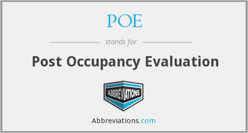 POE - Post Occupancy Evaluation