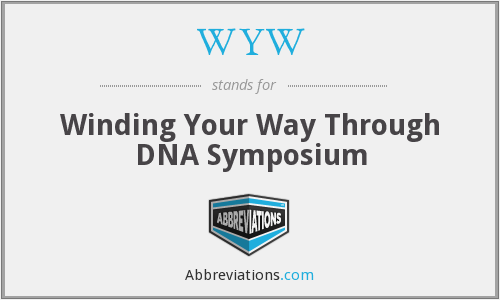 WYW - Winding Your Way Through DNA Symposium
