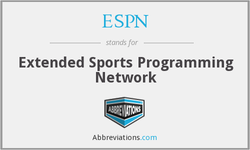 ESPN - Extended Sports Programming Network