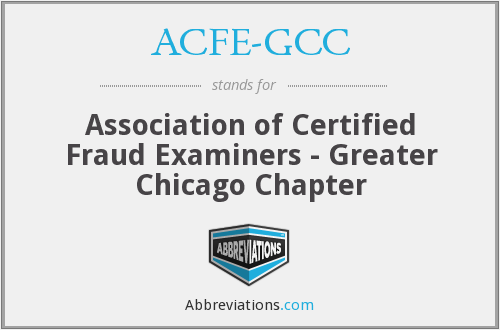 ACFE-GCC - Association of Certified Fraud Examiners - Greater Chicago Chapter