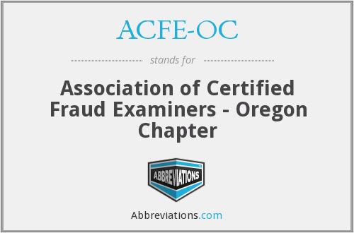 ACFE-OC - Association of Certified Fraud Examiners - Oregon Chapter