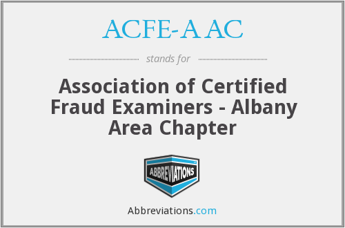 ACFE-AAC - Association of Certified Fraud Examiners - Albany Area Chapter