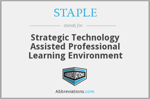 STAPLE - Strategic Technology Assisted Professional Learning Environment
