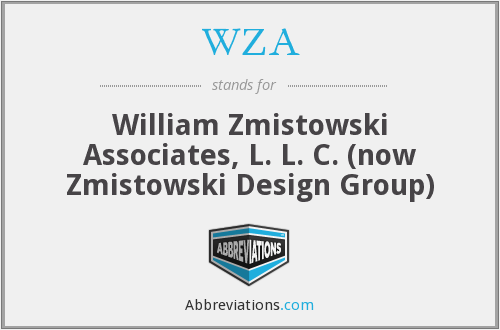 WZA - William Zmistowski Associates, L. L. C. (now Zmistowski Design Group)