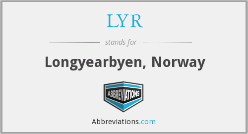 What does LYR stand for?