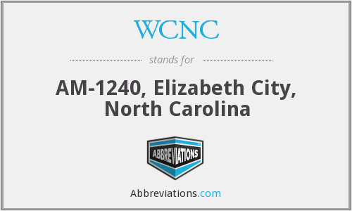 WCNC - AM-1240, Elizabeth City, North Carolina