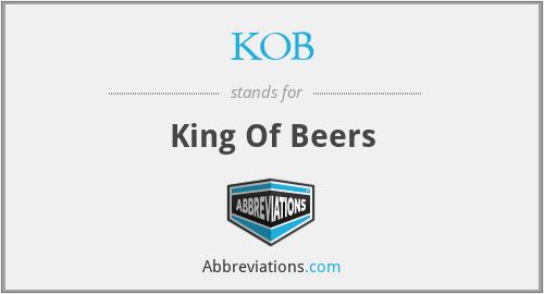 KOB - King Of Beers