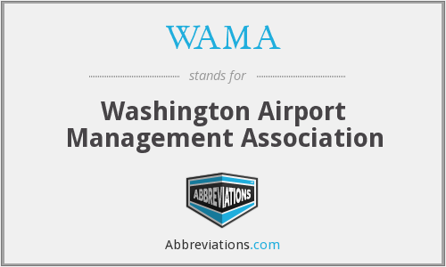 WAMA - Washington Airport Management Association