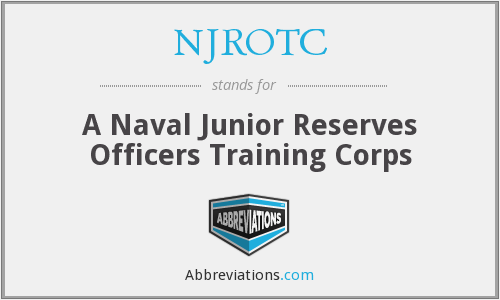 NJROTC - A Naval Junior Reserves Officers Training Corps