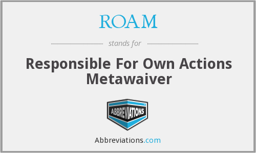 ROAM - Responsible For Own Actions Metawaiver