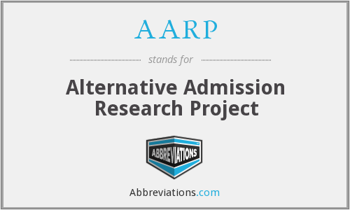 AARP - Alternative Admission Research Project