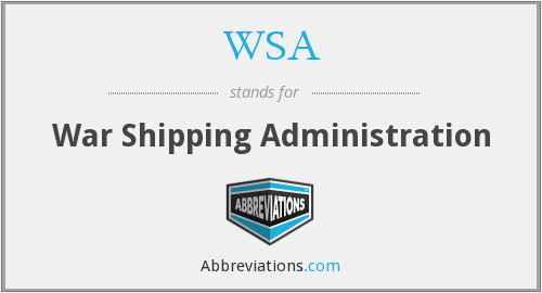 WSA - War Shipping Administration