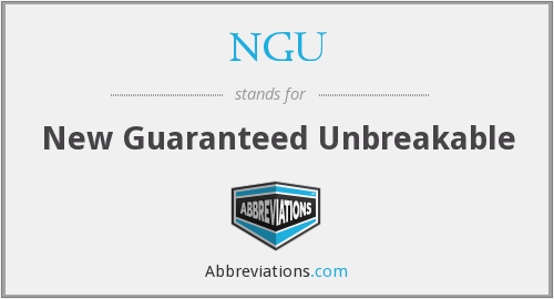 NGU - New Guaranteed Unbreakable
