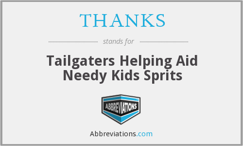 THANKS - Tailgaters Helping Aid Needy Kids Sprits