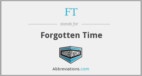 FT - Forgotten Time