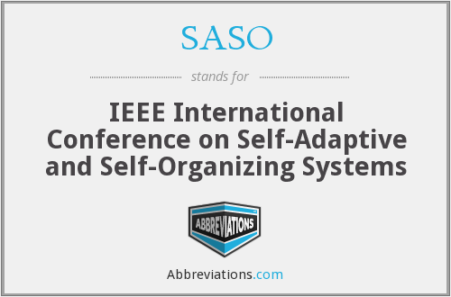 SASO - IEEE International Conference on Self-Adaptive and Self-Organizing Systems