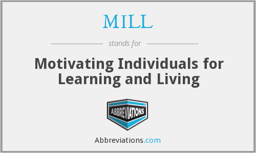 MILL - Motivating Individuals for Learning and Living