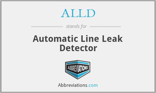 ALLD - Automatic Line Leak Detector