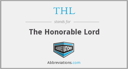 THL - The Honorable Lord