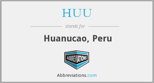 HUU - Huanucao, Peru
