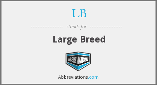 LB - Large Breed