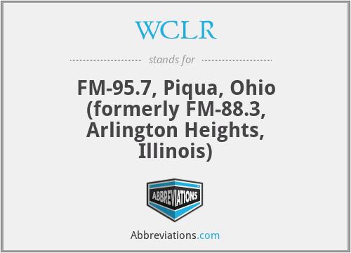 WCLR - FM-95.7, Piqua, Ohio (formerly FM-88.3, Arlington Heights, Illinois)
