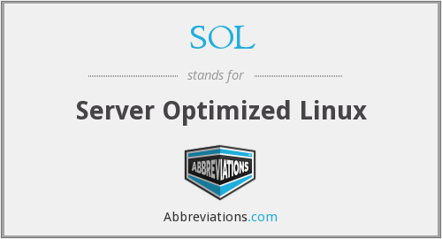 SOL - Server Optimized Linux