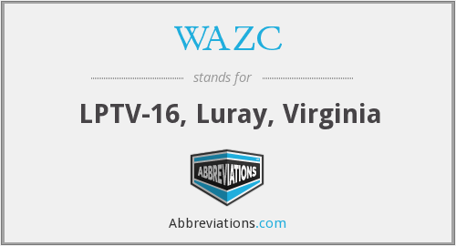 WAZC - LPTV-16, Luray, Virginia