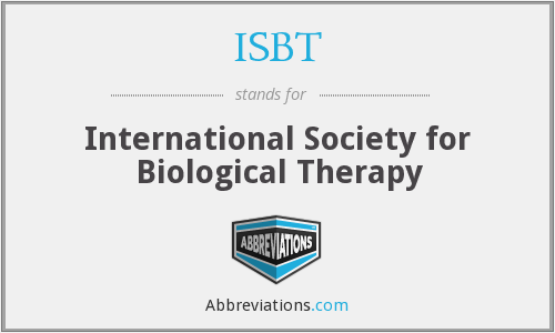 ISBT - International Society for Biological Therapy