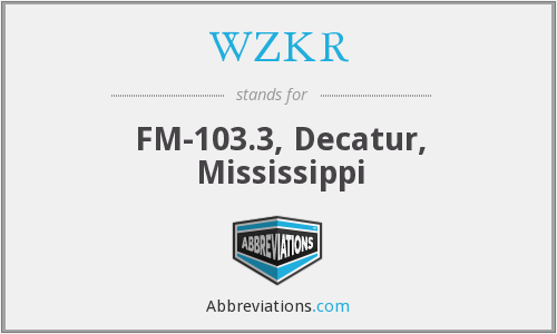 WZKR - FM-103.3, Decatur, Mississippi