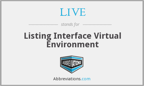 LIVE - Listing Interface Virtual Environment