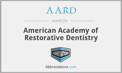 AARD - American Academy of Restorative Dentistry