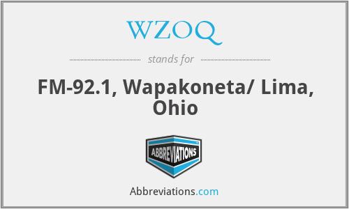 WZOQ - FM-92.1, Wapakoneta/ Lima, Ohio