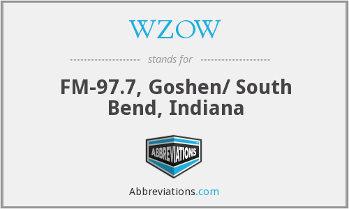 WZOW - FM-97.7, Goshen/ South Bend, Indiana