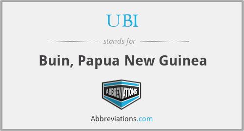UBI - Buin, Papua New Guinea