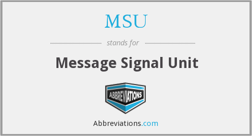 MSU - Message Signal Unit