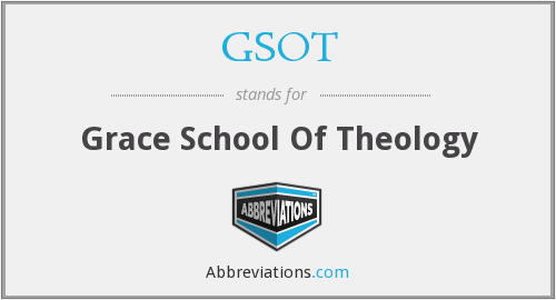 GSOT - Grace School Of Theology