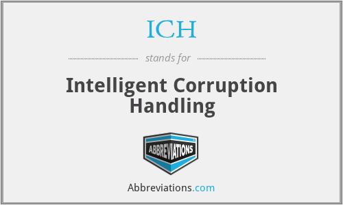 ICH - Intelligent Corruption Handling
