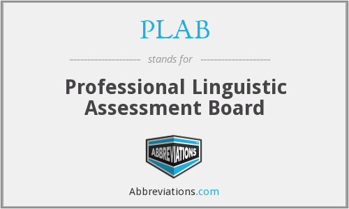 PLAB - Professional Linguistic Assessment Board